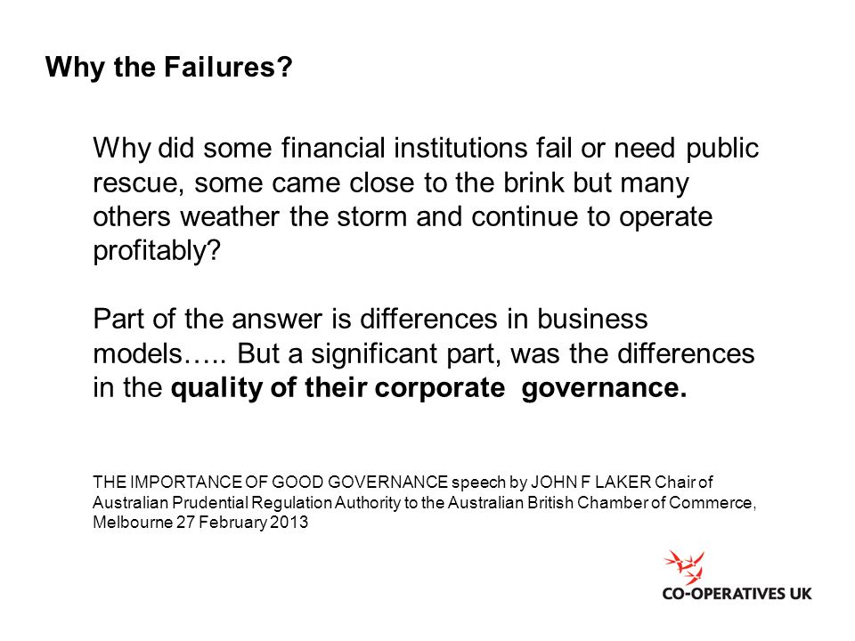Why did some financial institutions fail or need public rescue, some came close to the brink but many others weather the storm and continue to operate