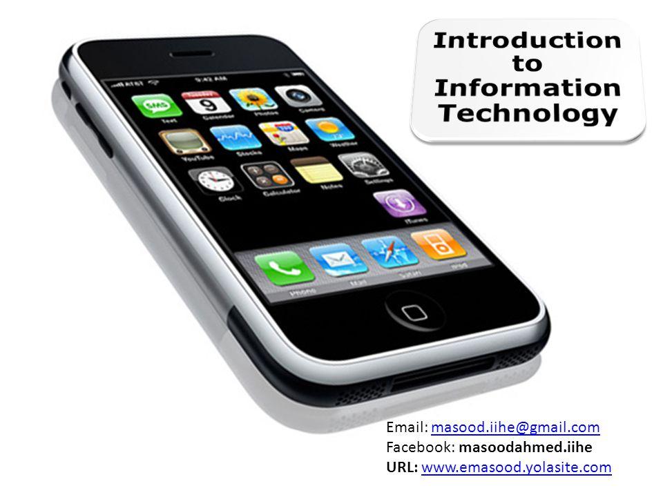 Email: masood.iihe@gmail.commasood.iihe@gmail.com Facebook: masoodahmed.iihe URL: www.emasood.yolasite.comwww.emasood.yolasite.com