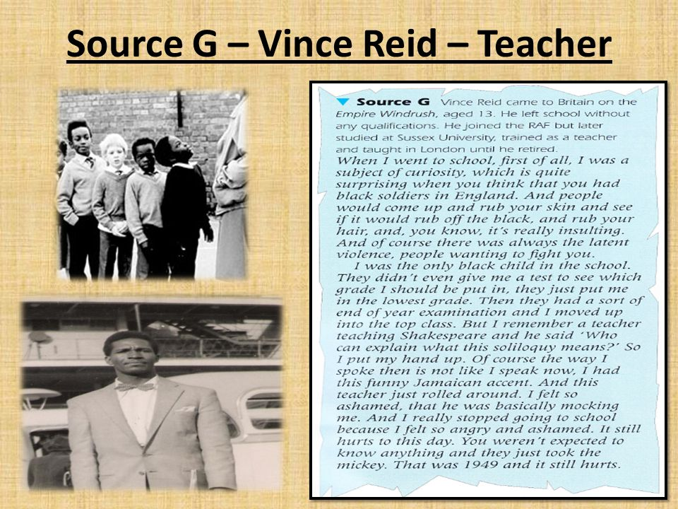 Source G – Vince Reid – Teacher