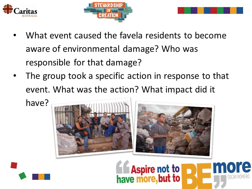What event caused the favela residents to become aware of environmental damage.