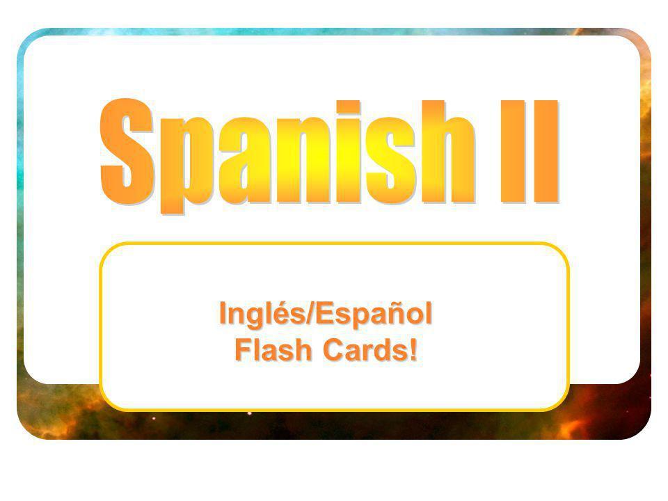 Inglés/Español Flash Cards!