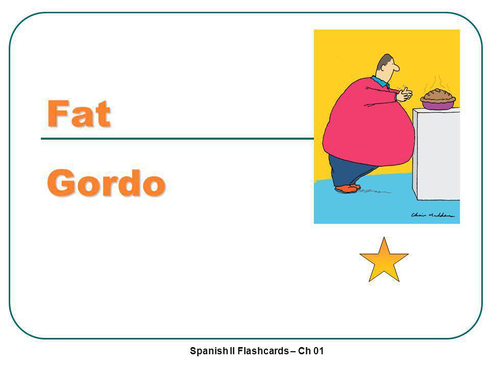 Fat Gordo