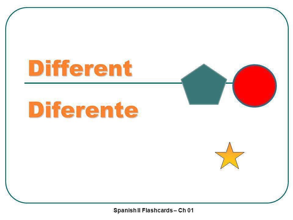 Different Diferente