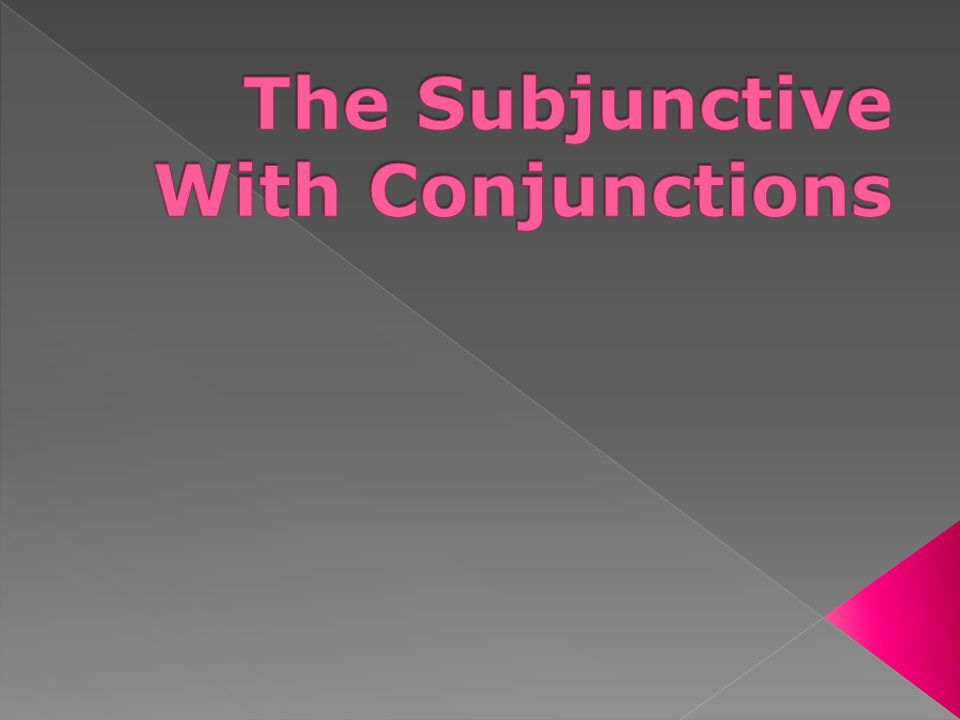  In ENGLISH, the use of conjunctions in compound sentences will NEVER utilize the subjunctive.