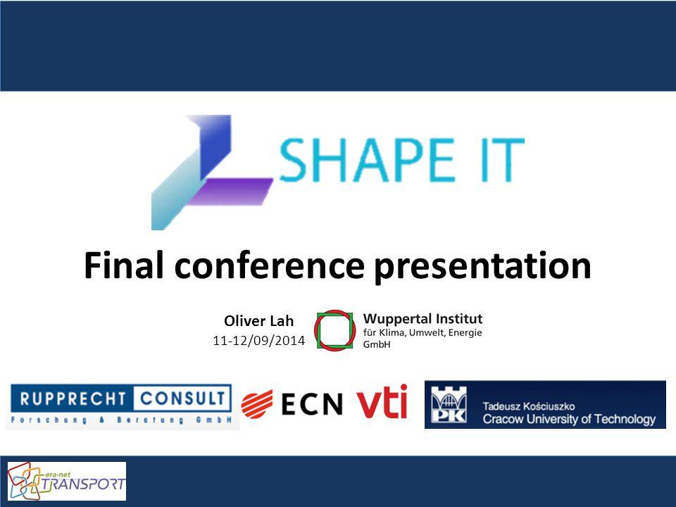 Final conference presentation Oliver Lah 11-12/09/2014
