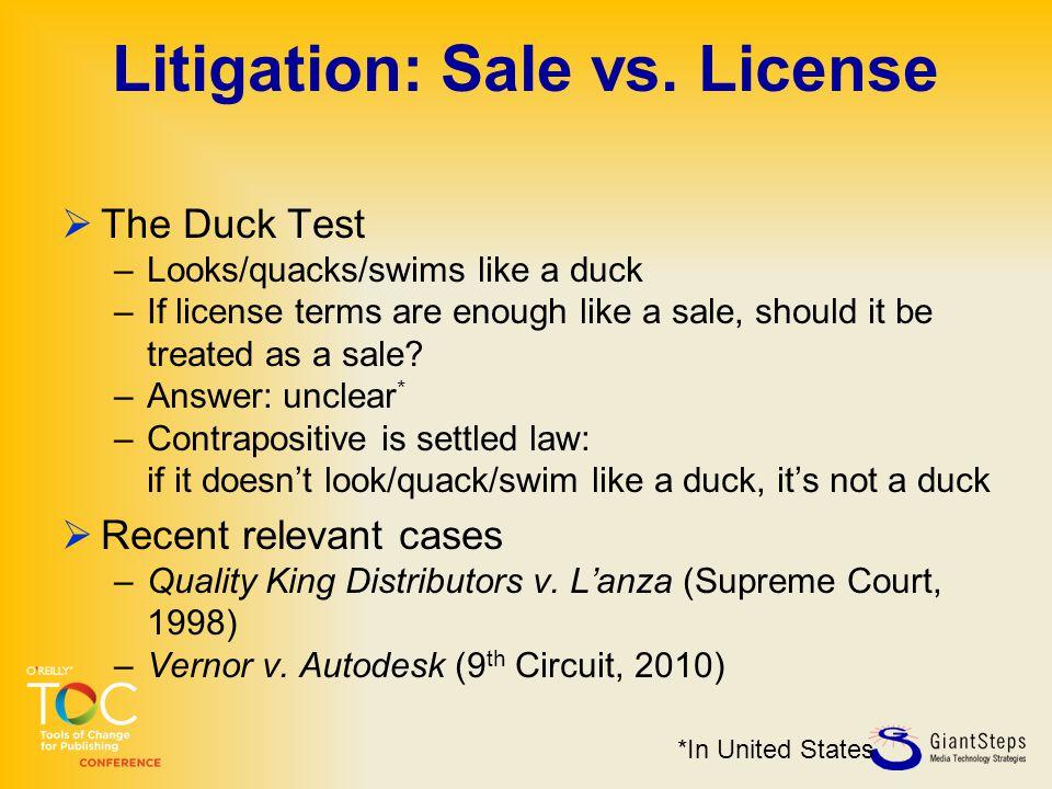 Litigation: Sale vs.