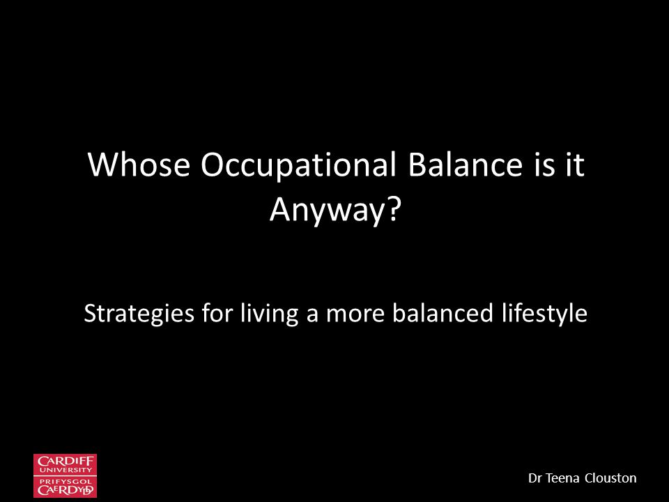 Whose Occupational Balance is it Anyway.
