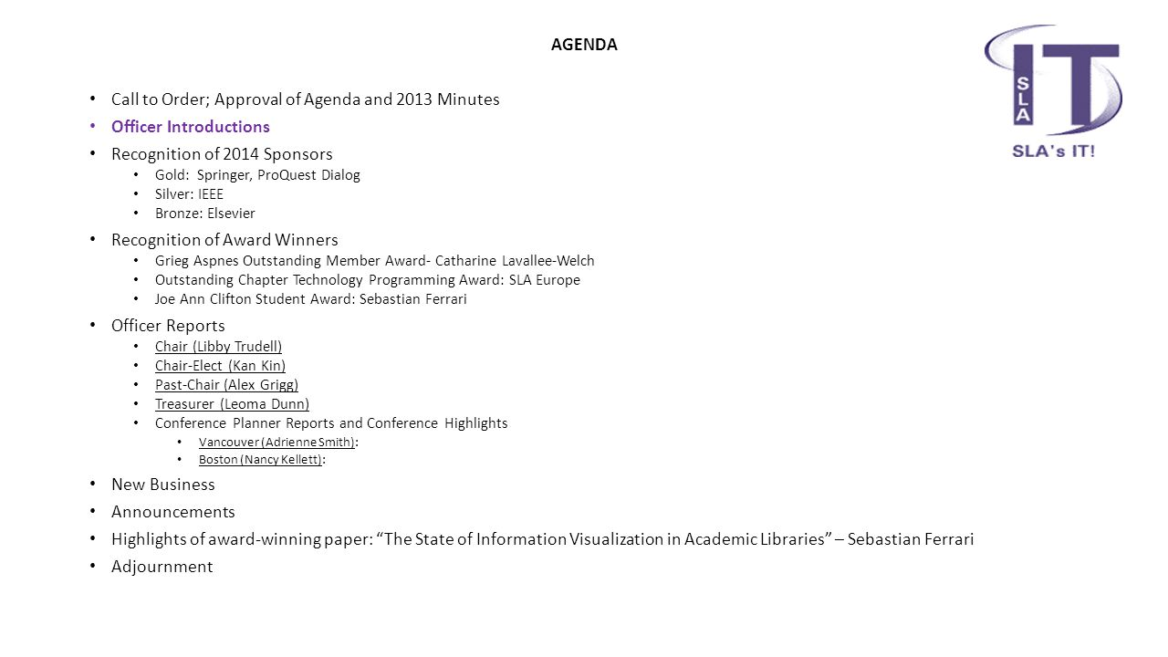 Minutes of the 2013 Business Meeting https://www.dropbox.com/home/IT%20Share/Secretary/2013