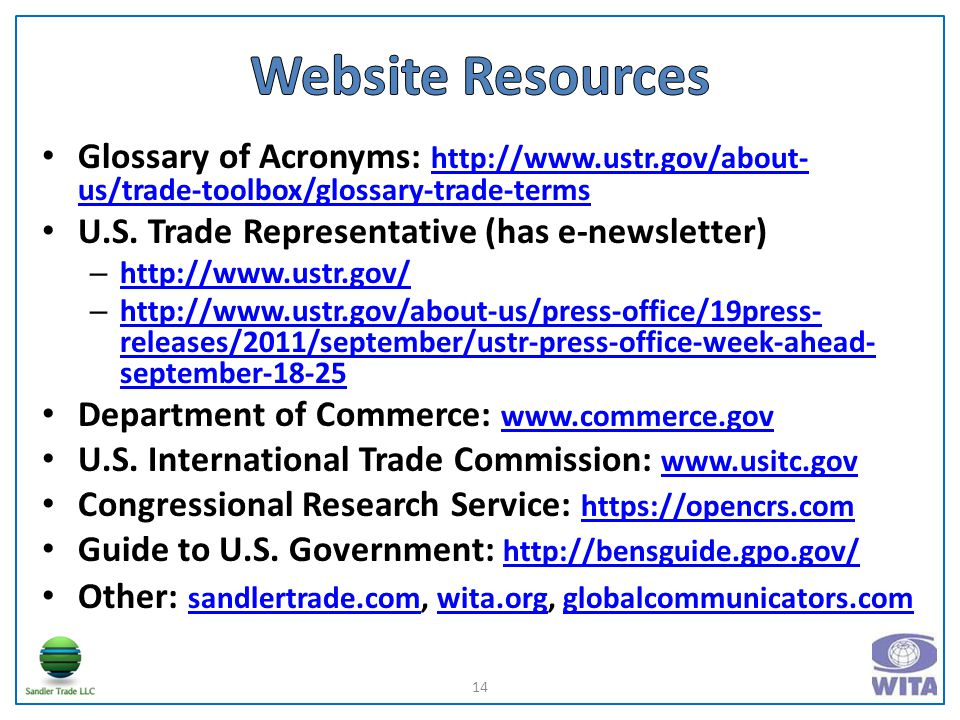 Glossary of Acronyms: http://www.ustr.gov/about- us/trade-toolbox/glossary-trade-terms http://www.ustr.gov/about- us/trade-toolbox/glossary-trade-terms U.S.
