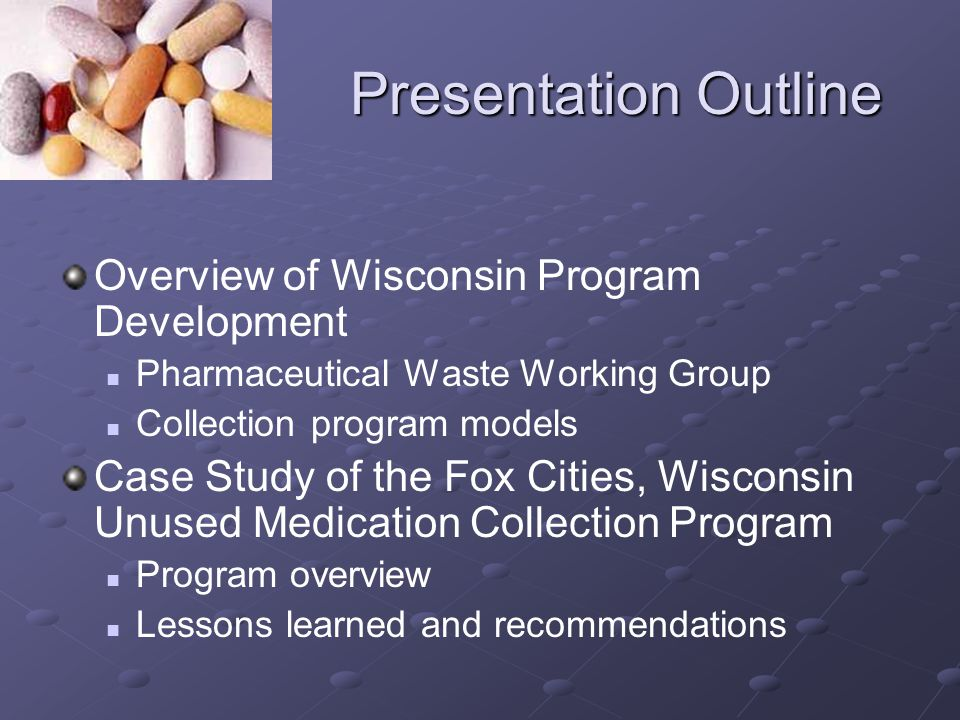 Fox Cities Case Study Upon arrival, participants completed a brief survey providing their zip code, how they heard about program, and basic reasons for not using the medication