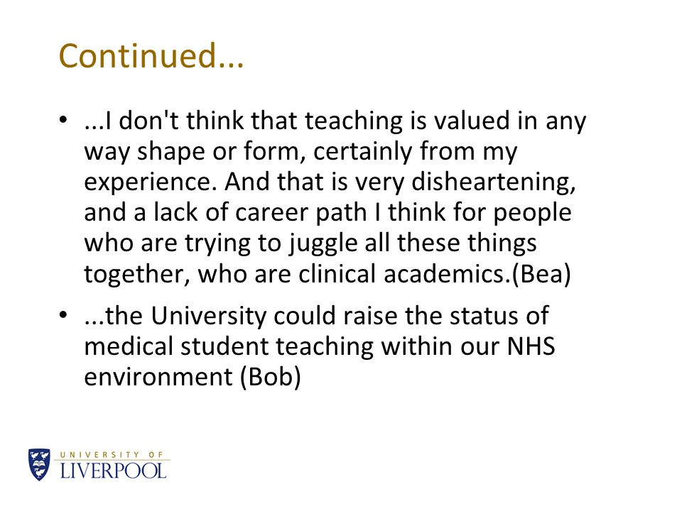 Continued......I don t think that teaching is valued in any way shape or form, certainly from my experience.