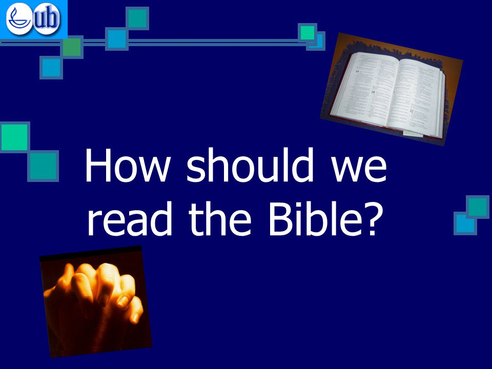 How should we read the Bible