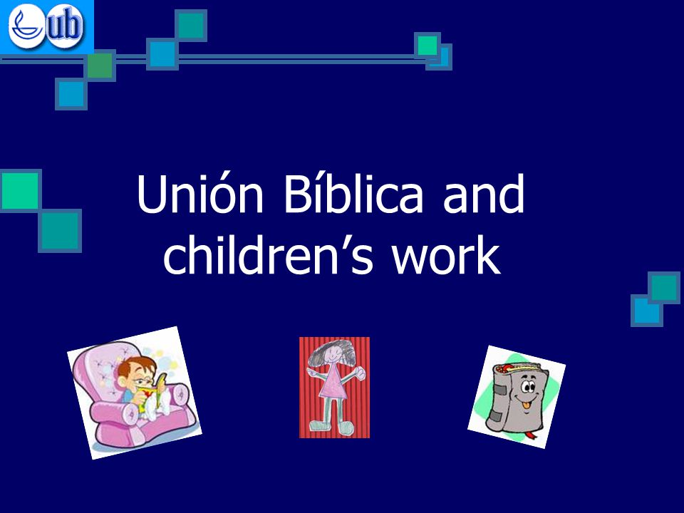 Unión Bíblica and children's work