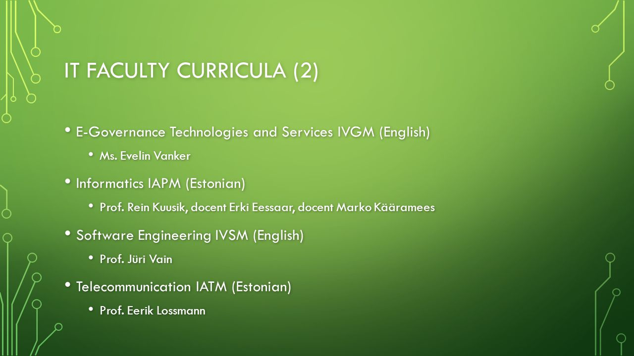 IT FACULTY CURRICULA (2) E-Governance Technologies and Services IVGM (English) E-Governance Technologies and Services IVGM (English) Ms.