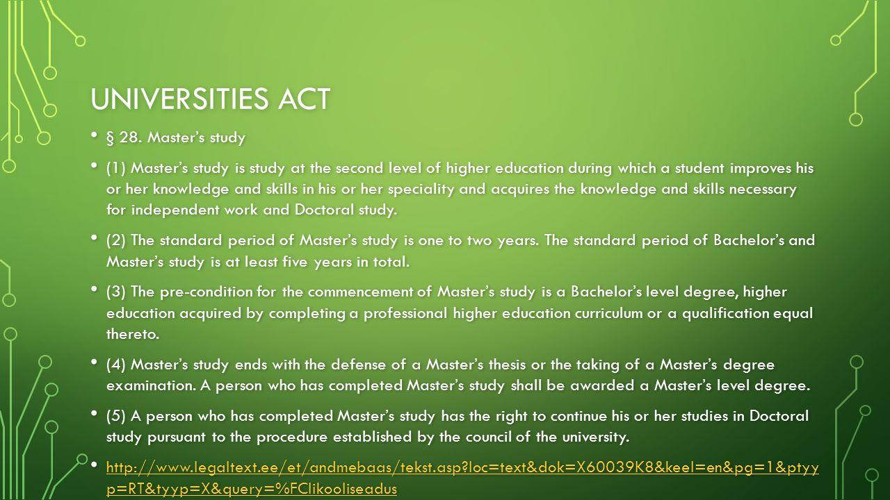 UNIVERSITIES ACT § 28. Master's study § 28.