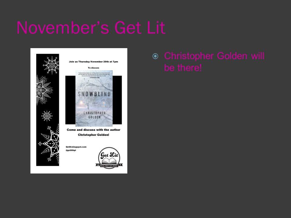 November's Get Lit  Christopher Golden will be there!
