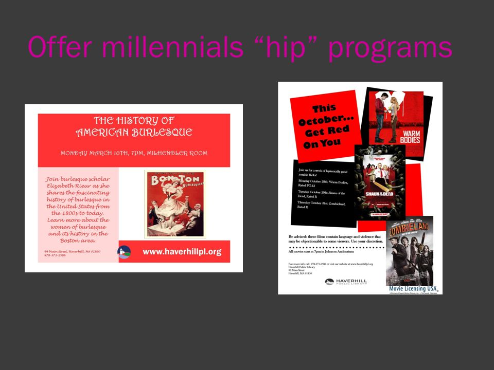 Offer millennials hip programs