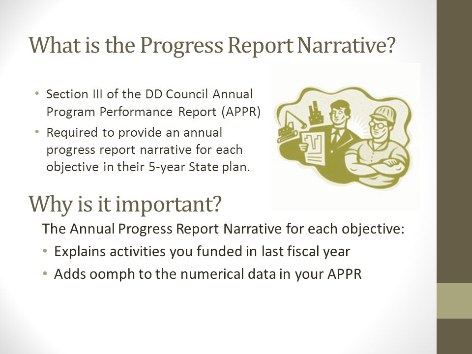 What is the Progress Report Narrative.