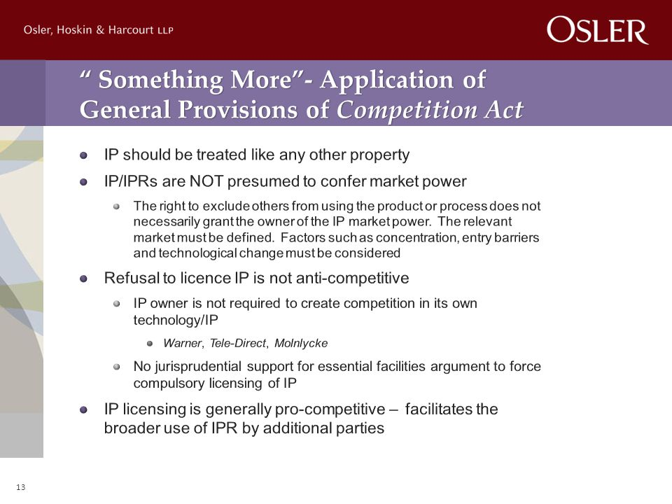 Something More - Application of General Provisions of Competition Act 13
