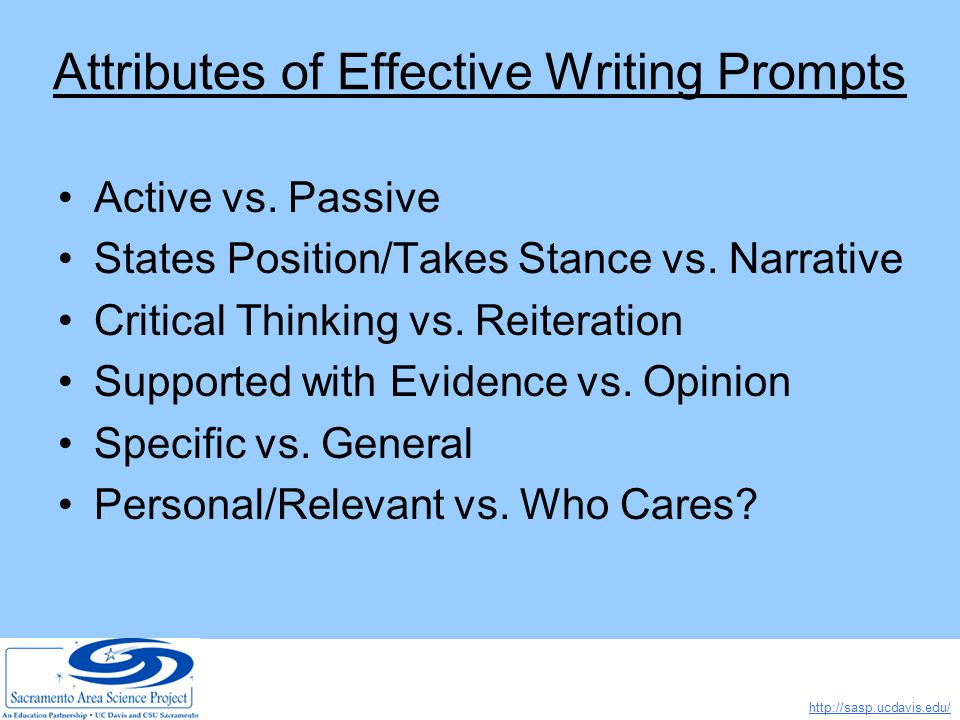 http://sasp.ucdavis.edu/ Attributes of Effective Writing Prompts Active vs.