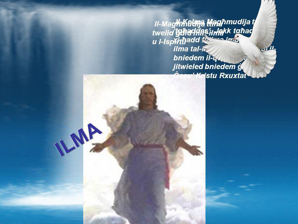 Il-Kelma Magħmudija tfisser 'tgħaddas'. Jekk tgħaddas lil xi ħadd fl-ilma imut.