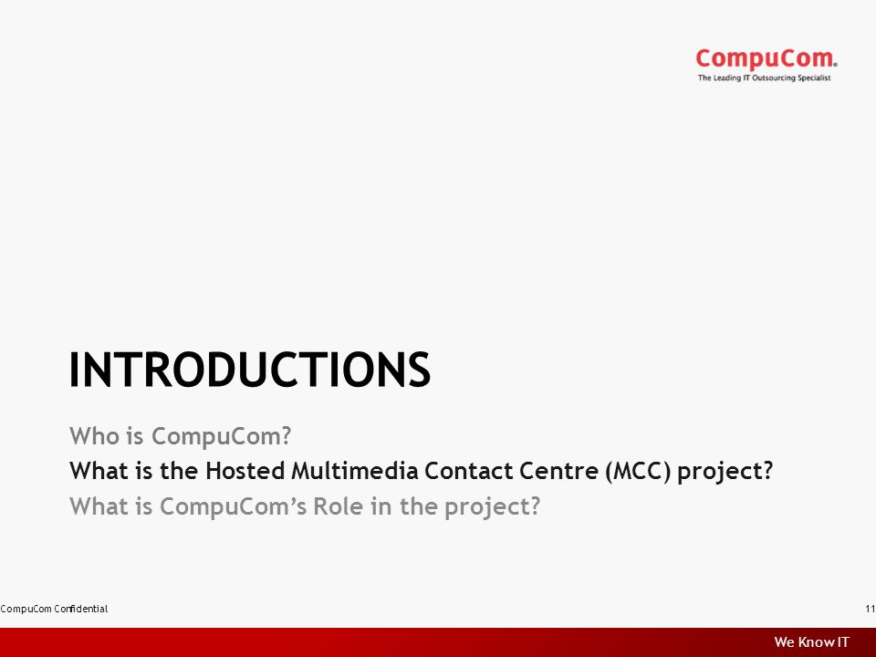 We Know IT INTRODUCTIONS Who is CompuCom.
