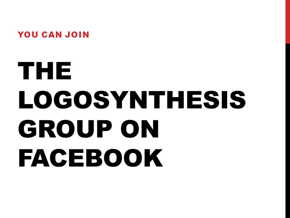 THE LOGOSYNTHESIS GROUP ON FACEBOOK YOU CAN JOIN