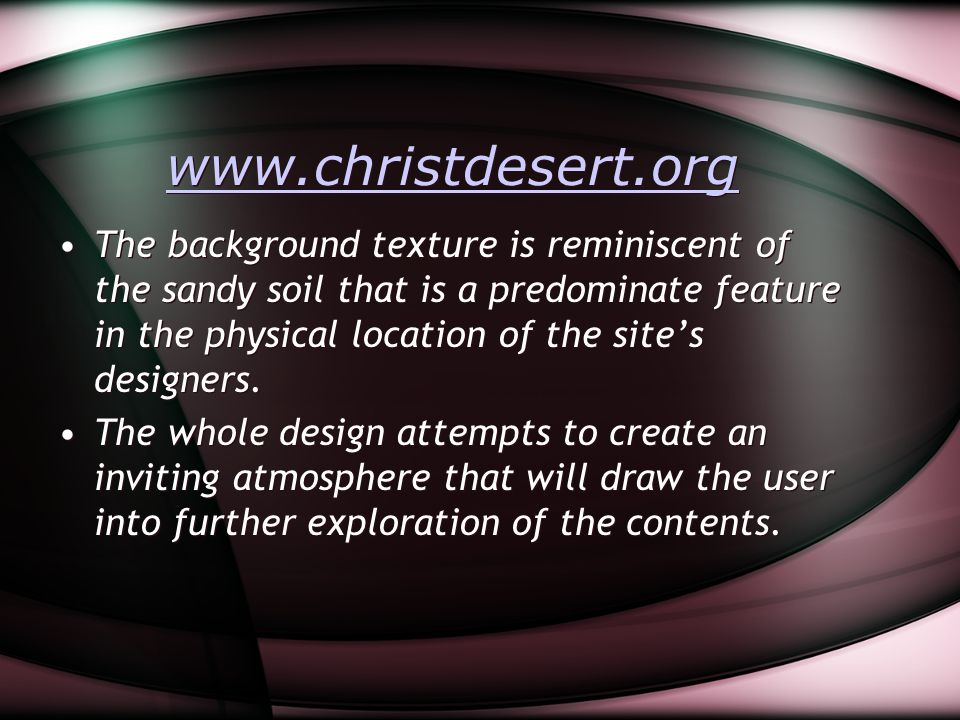 www.christdesert.org The background texture is reminiscent of the sandy soil that is a predominate feature in the physical location of the site's desi