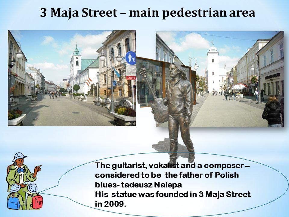 3 Maja Street – main pedestrian area
