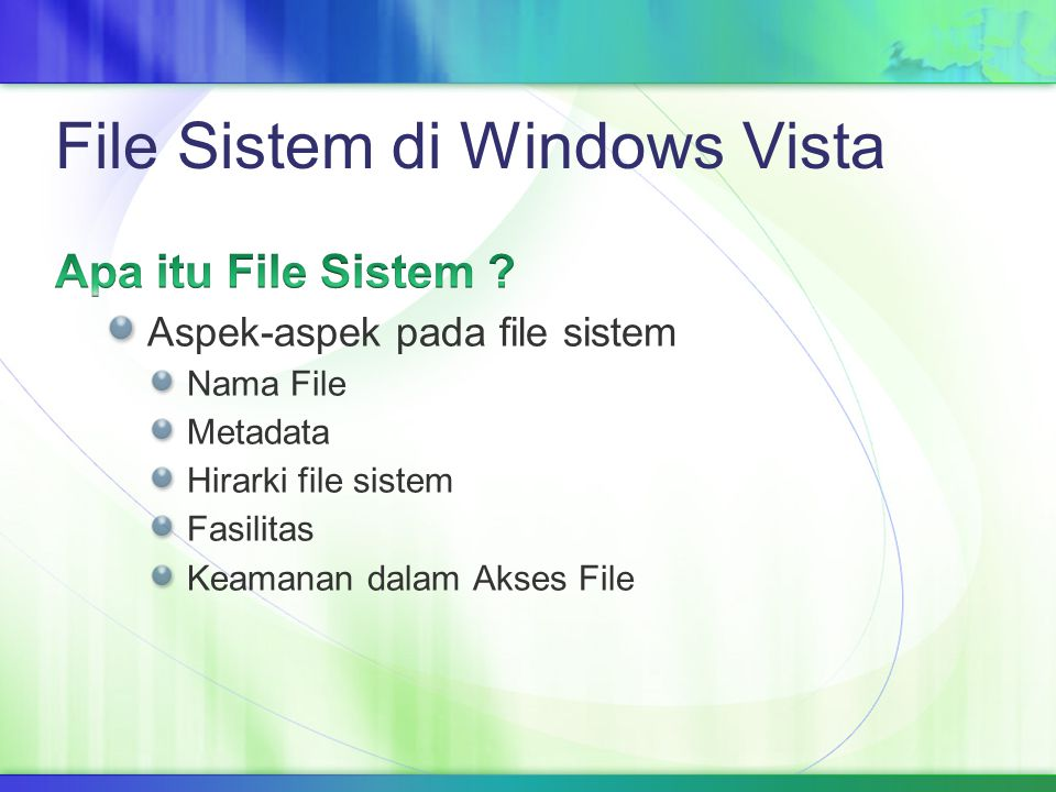 Tipe file sistem Disk File System Flash File System Database File System Transactional File System Network File System Special Purpose File System