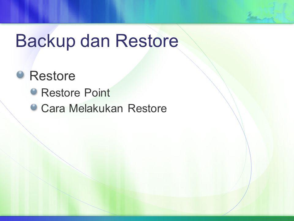 Backup dan Restore Restore Restore Point Cara Melakukan Restore