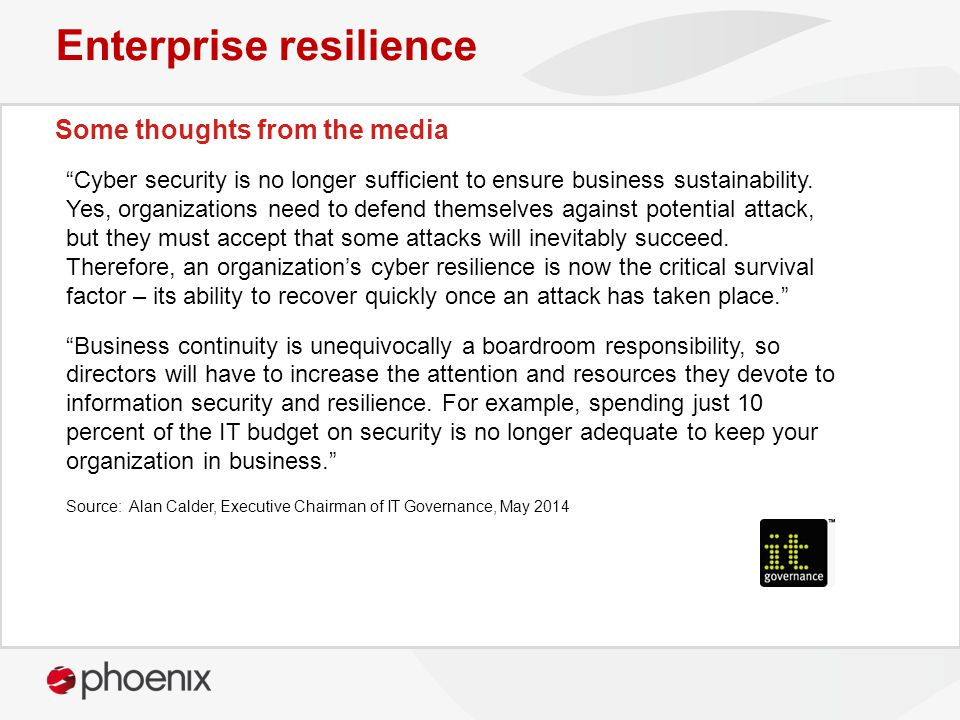 Cyber security is no longer sufficient to ensure business sustainability.
