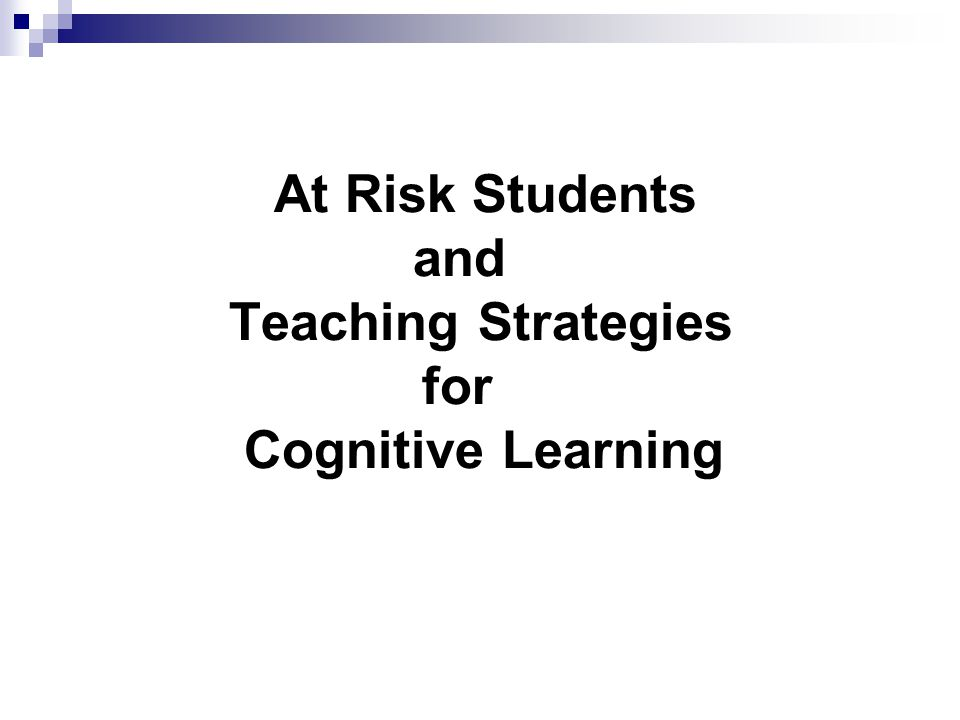 How do teachers know if at risk students are learning.