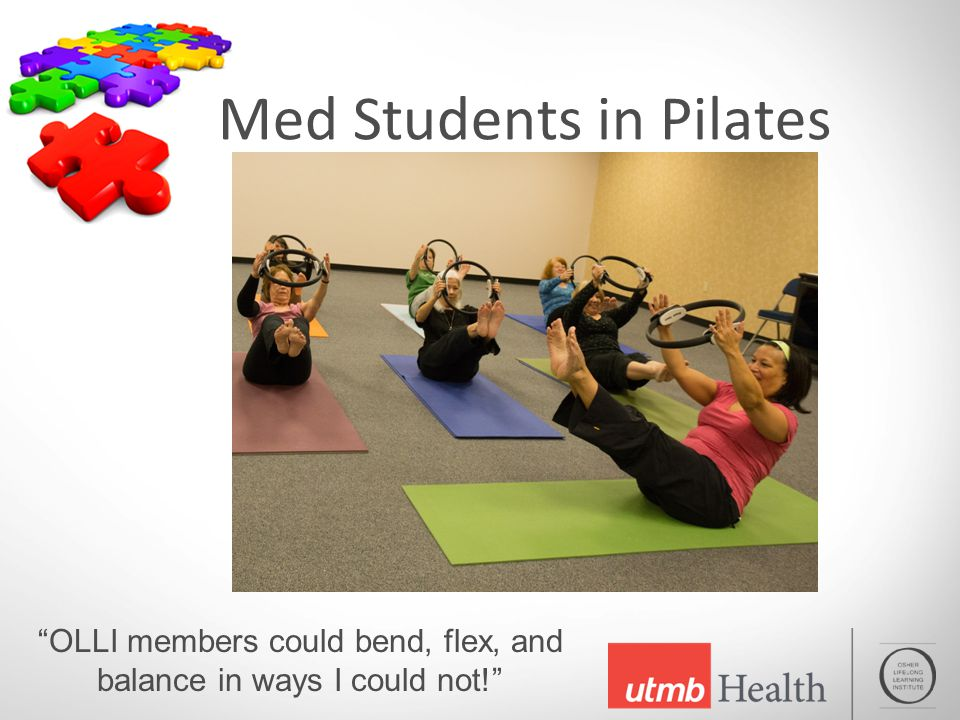 Med Students in Pilates OLLI members could bend, flex, and balance in ways I could not!