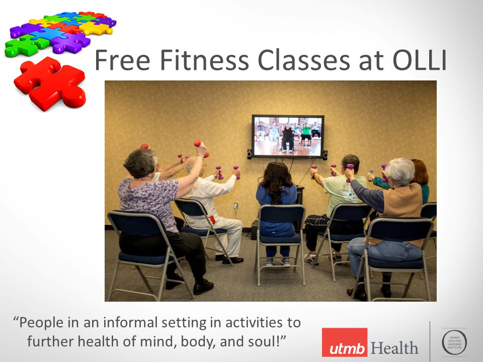 Free Fitness Classes at OLLI People in an informal setting in activities to further health of mind, body, and soul!