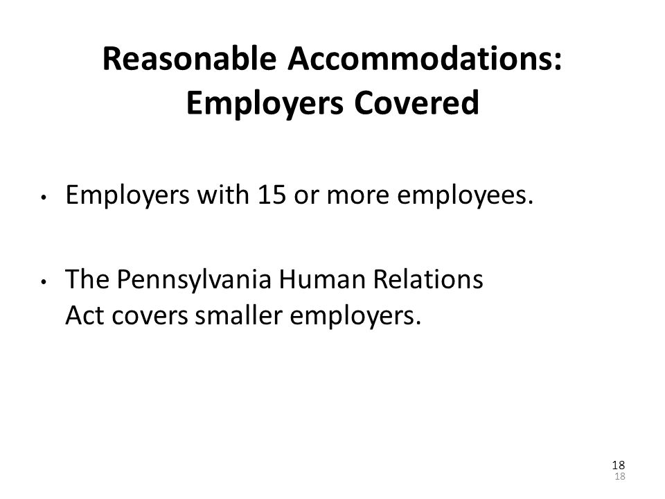 "17 Reasonable Accommodations Enable a person with a disability to: Participate equally in the job application process. Perform ""essential functions"" o"