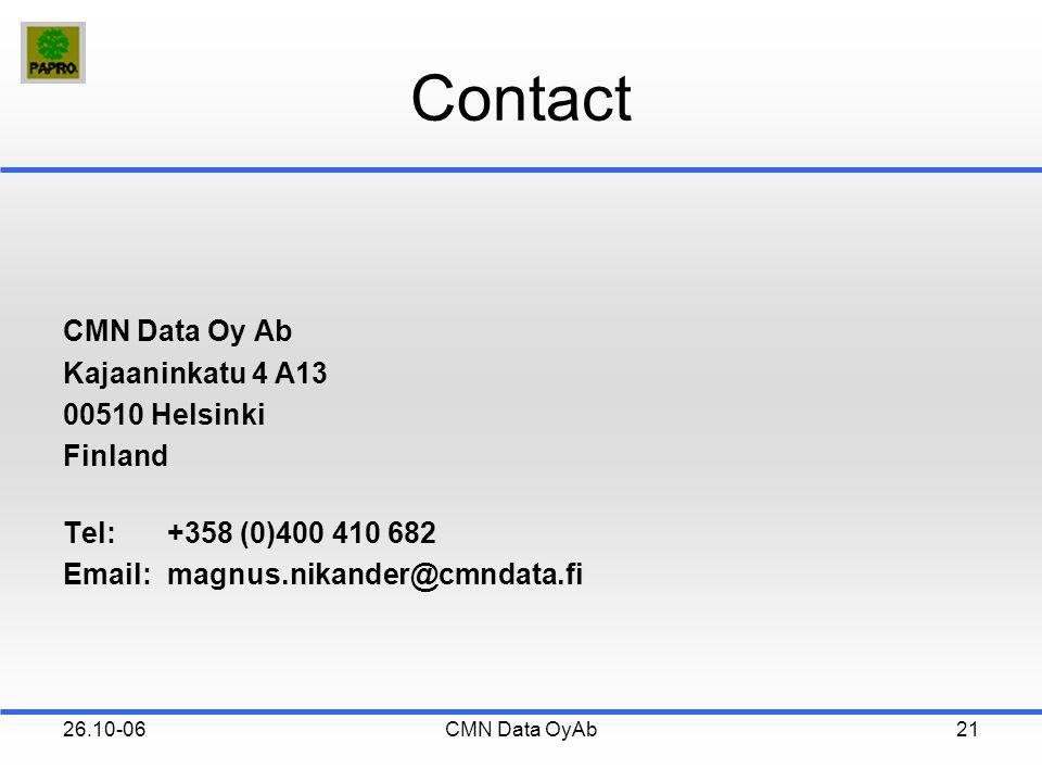 26.10-06CMN Data OyAb21 Contact CMN Data Oy Ab Kajaaninkatu 4 A13 00510 Helsinki Finland Tel:+358 (0)400 410 682 Email:magnus.nikander@cmndata.fi