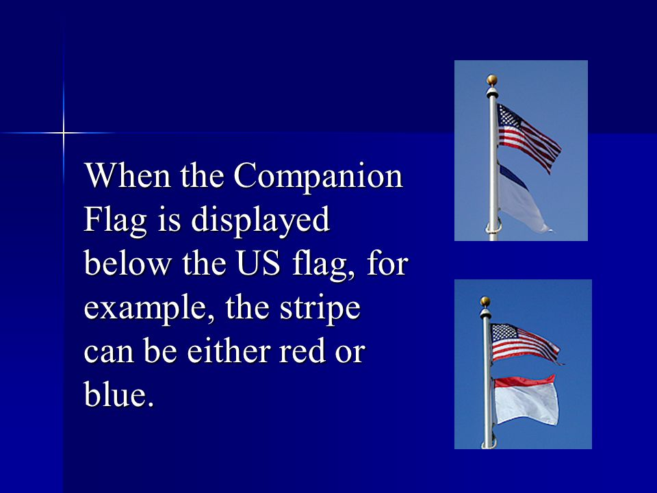 4.Step Four: Schedule and hold a Companion Flag adoption/flag-raising ceremony at school.