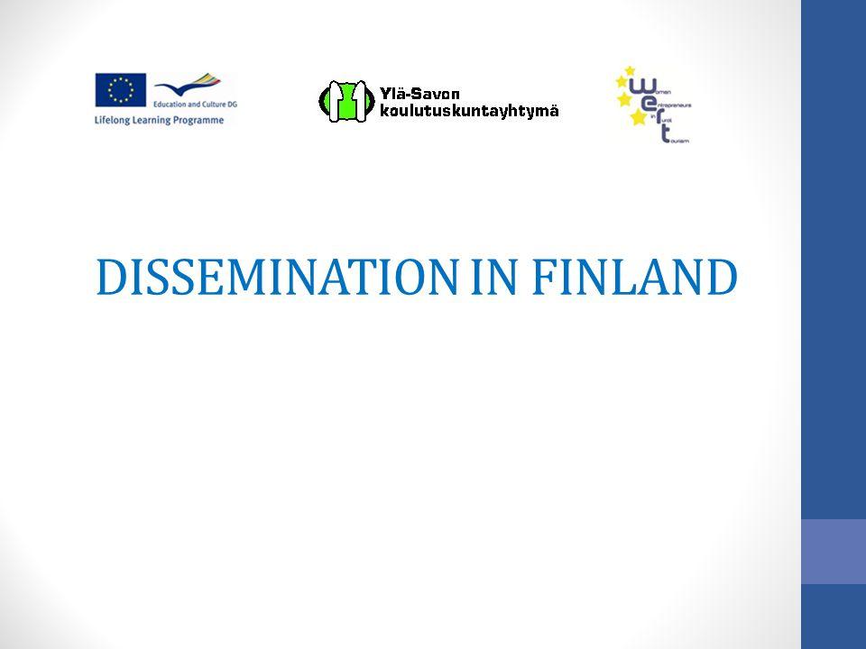 DISSEMINATION IN FINLAND