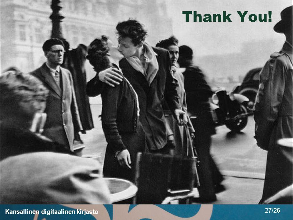 Kansallinen digitaalinen kirjasto 27/26 Thank You!