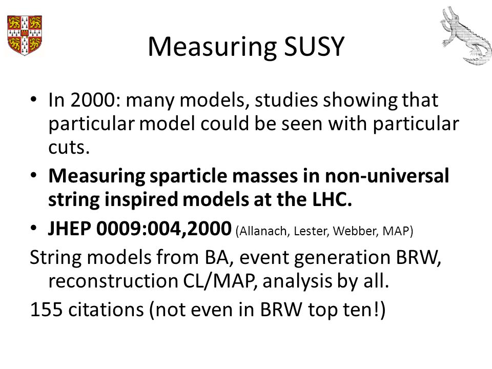 SUSY points under study assumed universal scalar and fermion masses and couplings These were not compatible with weakly coupled string theory scenarios: generate charge/colour breaking minima (CCB) or infinitely negative potentials (UFB).