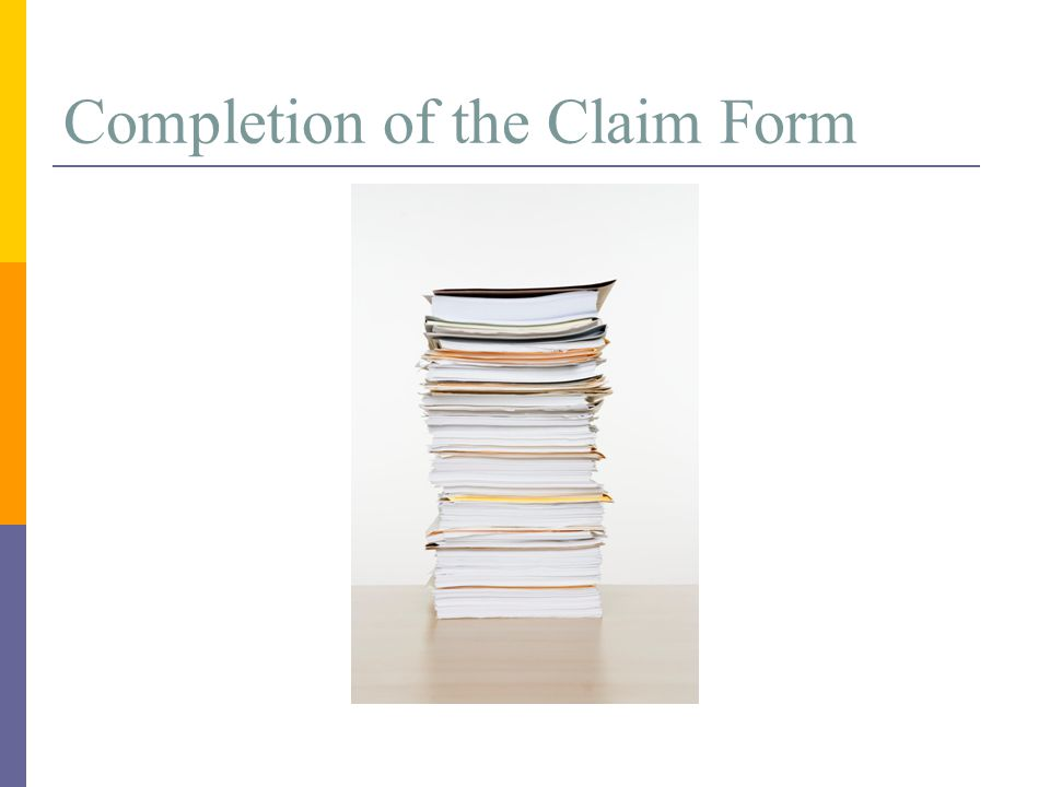 Completion of the Claim Form