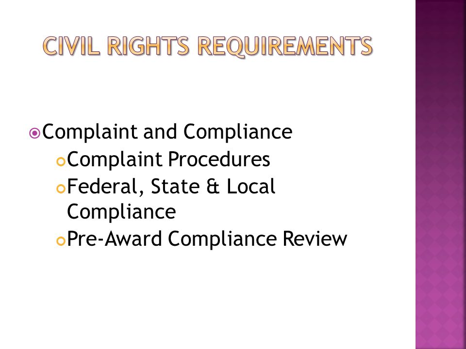  Complaint and Compliance Complaint Procedures Federal, State & Local Compliance Pre-Award Compliance Review