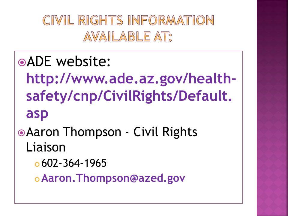  ADE website: http://www.ade.az.gov/health- safety/cnp/CivilRights/Default.