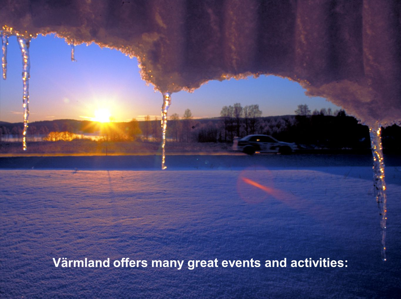 Värmland offers many great events and activities: