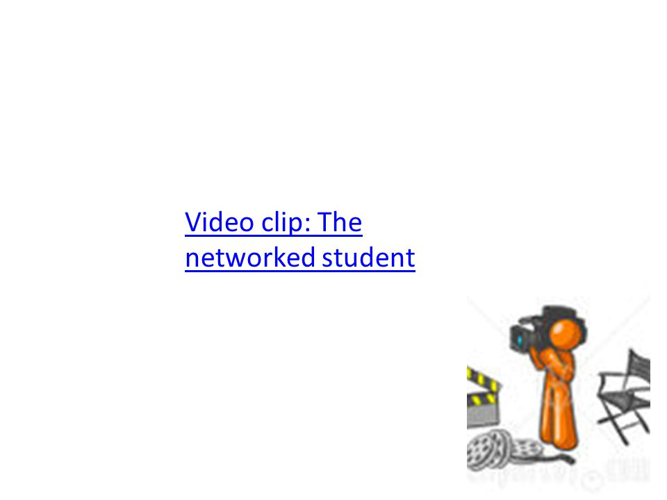 Video clip: The networked student