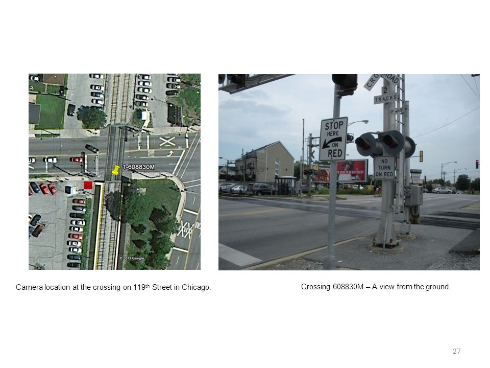 27 Camera location at the crossing on 119 th Street in Chicago.