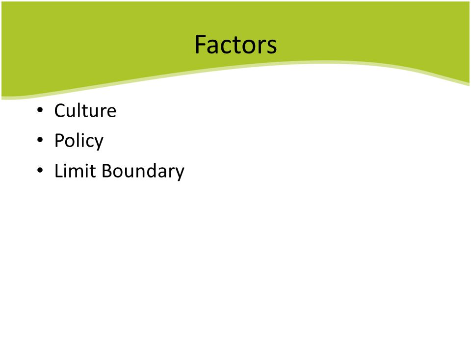 Factors Culture Policy Limit Boundary