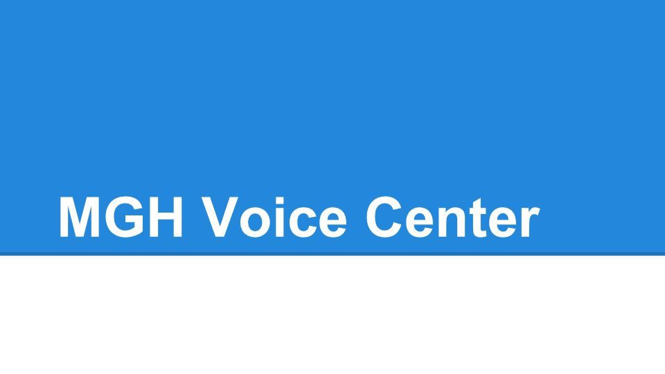 MGH Voice Center