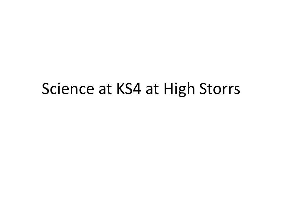 Science at KS4 at High Storrs